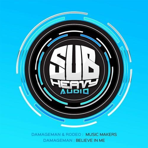 Damageman - Music Makers / Believe In Me (EP) 2019