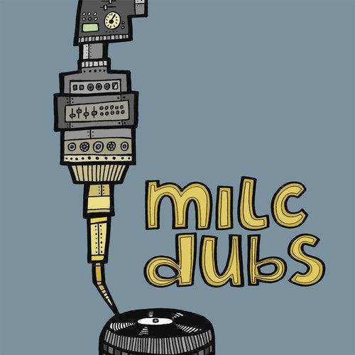 VA - Milc Presents Milc Dubs 2017 [LP]