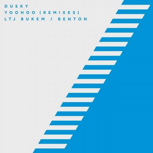 Dusky - Yoohoo (Remixes) EP 2014