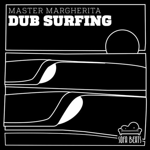 Master Margherita - Dub Surfing [LP]