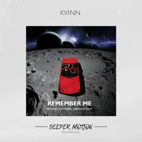 Kvinn - Remember Me (Original Mix) [2021]