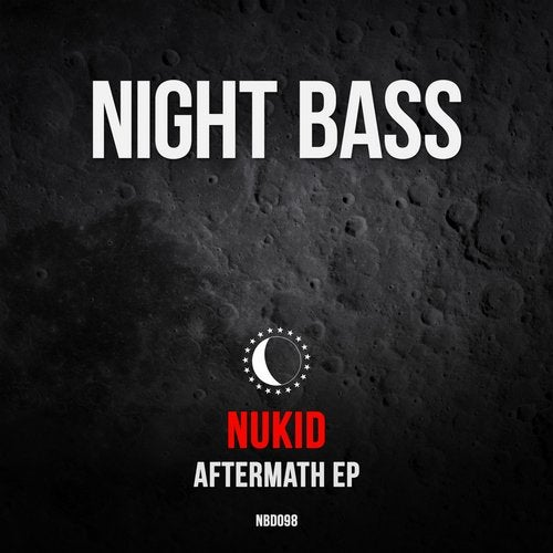 NuKid - Aftermath EP 2019