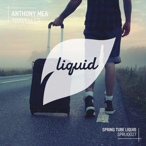 Anthony Mea - Traveller [SPRLIQ027]