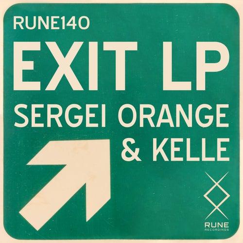 Download Sergei Orange, Kelle - Exit LP [Album] mp3