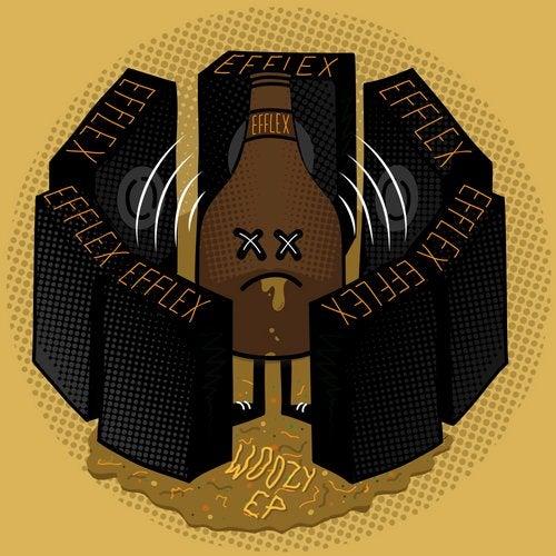 Efflex - Woozy [EP] 2019