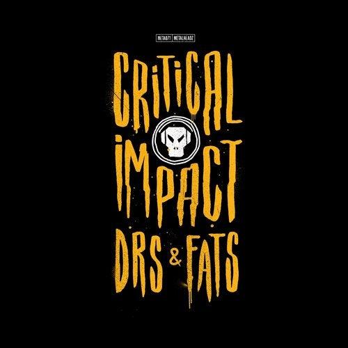 Critical Impact, DRS, MC Fats - Crazy / Far Away 2019 (EP)