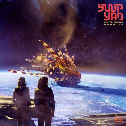 Subp Yao - Let 'em Drown / Bubbles [EP] 2018