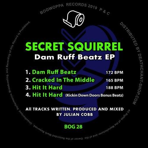 Secret Squirrel - Dam Ruff Beatz (EP) 2019