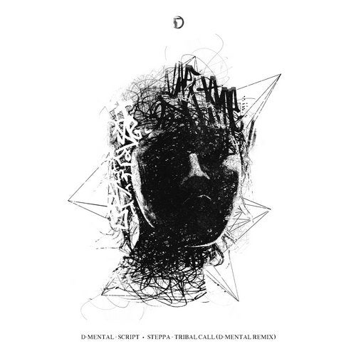D-Mental / Steppa - Script / Tribal Call (D-Mental Remix) 2019 (EP)