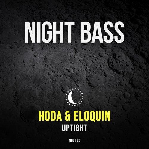 Hoda, Eloquin - Uptight (Original Mix) [2020]