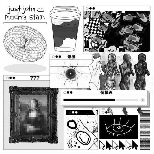 Just John - Mocha Stain [EP] 2019