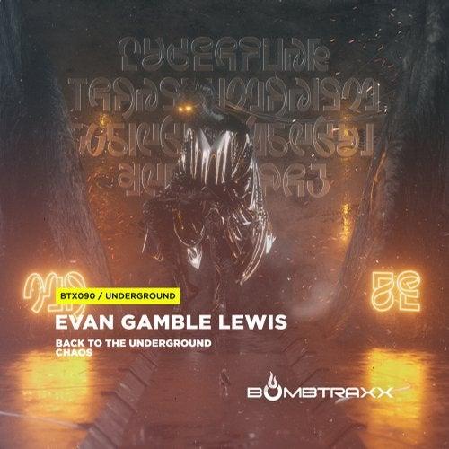 Evan Gamble Lewis - Underground 2019 [EP]