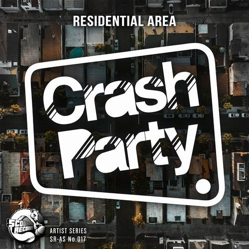Crash Party — Residential Area 2018 [EP]