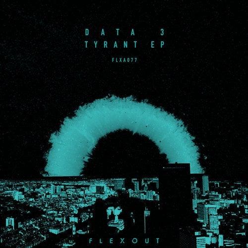 Data 3 — Tyrant (EP) 2018