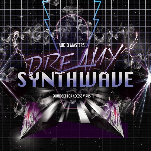 Dreamy Synthwave: Presets For Virus TI [Audio Masters]