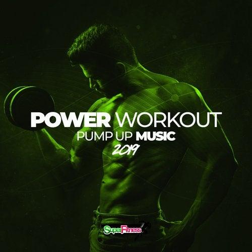 Power Workout: Pump Up Music 2019 [SuperFitness] :: Beatport