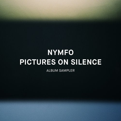 Nymfo - Pictures on Silence (Album Sampler) 2019 (EP)