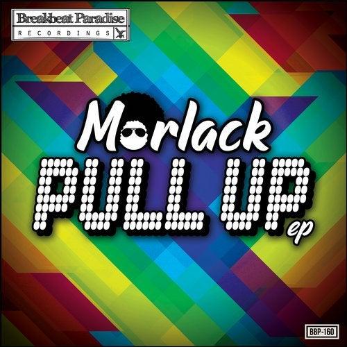 Morlack - Pull Up [EP] 2019