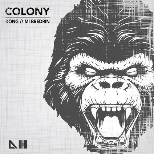 Colony — Kong / Mi Bredrin [EP] 2018