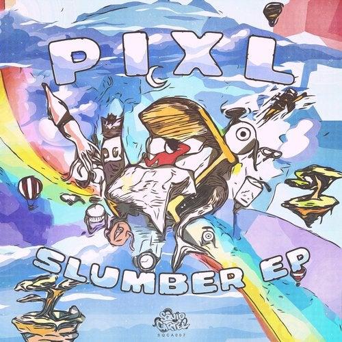 PIXL - Slumber (EP) 2019