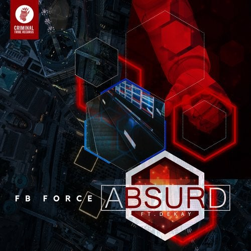 FB Force — Absurd (feat. Dekay) 2018