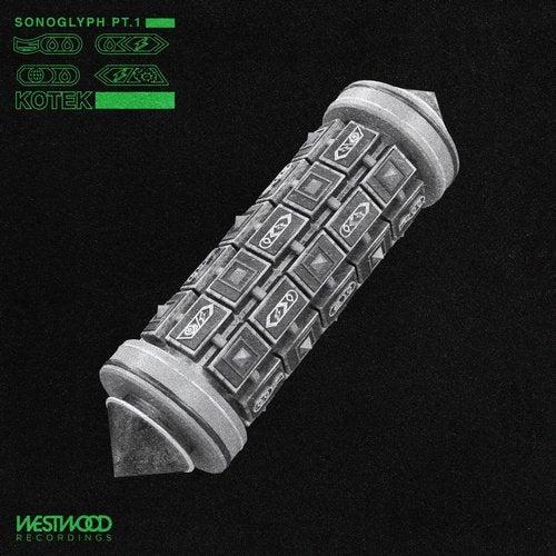 Kotek - Sonoglyph Pt. 1 [EP] 2019