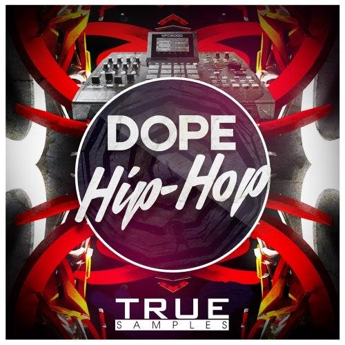 Dope Hip-Hop [True Samples]