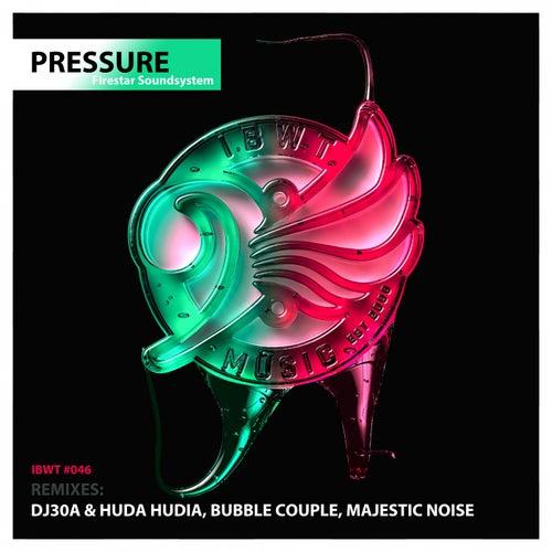 Download Firestar Soundsystem - Pressure (IBWT046) mp3