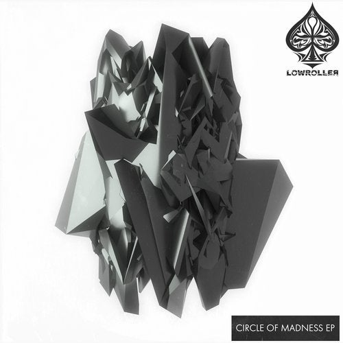 Lowroller - Circle Of Madness 2019 [EP]