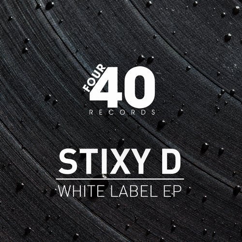 Stixy D - White Label [EP] 2019