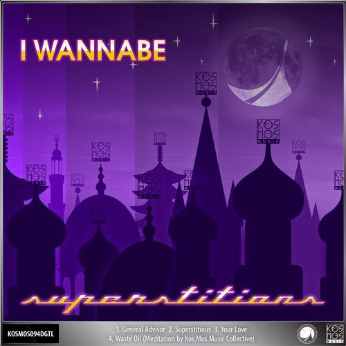 I Wannabe - Superstitions 2019 [EP]