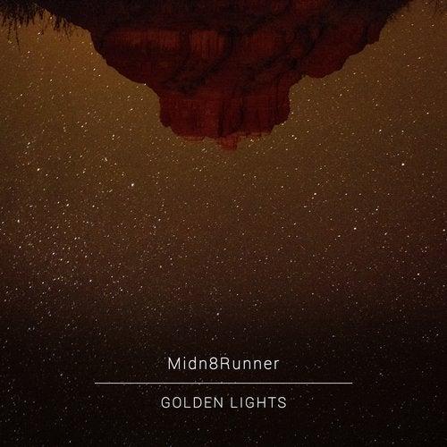 Midn8Runner - Golden Lights (Awaken Feelings) (EP) 2018