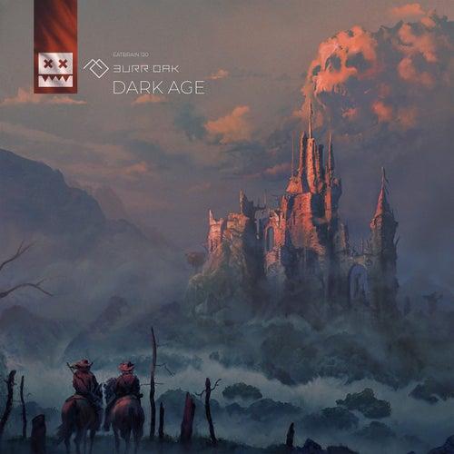 Download Burr Oak - Dark Age (EATBRAIN120) mp3