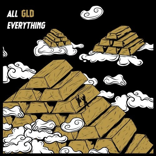 GLD - ALL GLD EVERYTHING 2019 [EP]