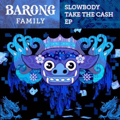 Slowbody - Take the Cash (EP) 2019