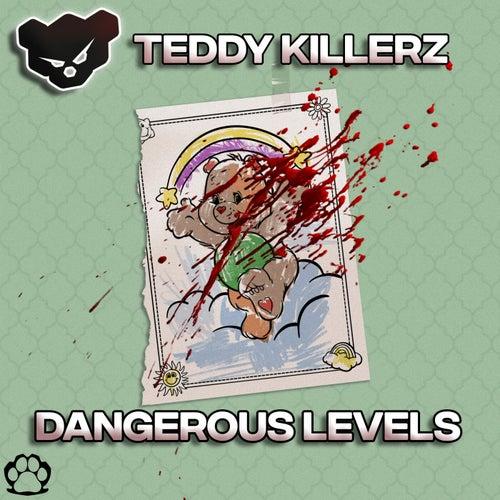 Download Teddy Killerz - Dangerous Levels EP mp3