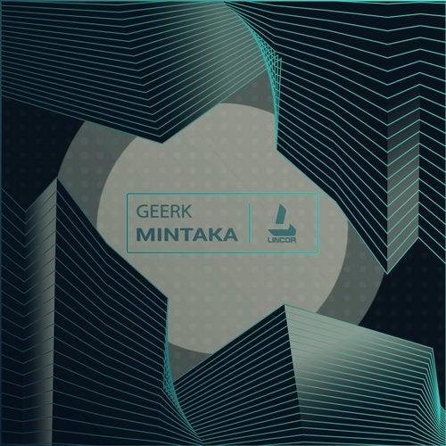 Geerk - Atria; Koshi; Mintaka (Original Mix's) [2020]