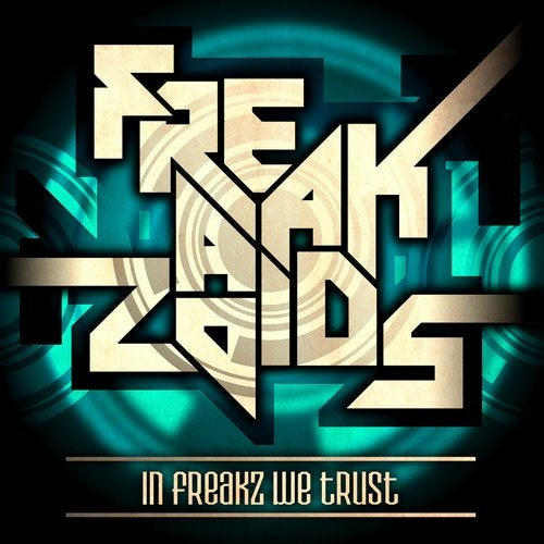 The Freakazoids - In Freaks We Trust 2019 [LP]