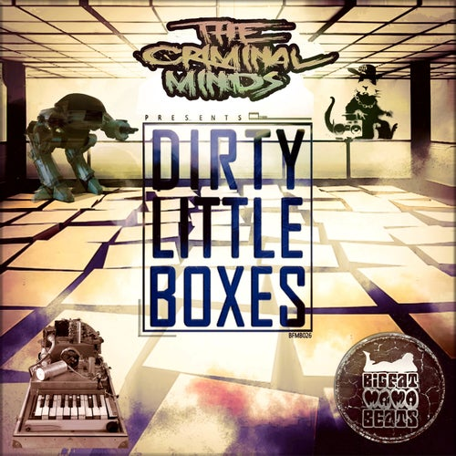 Download The Criminal Minds - Dirty Little Boxes [BFMB026] mp3