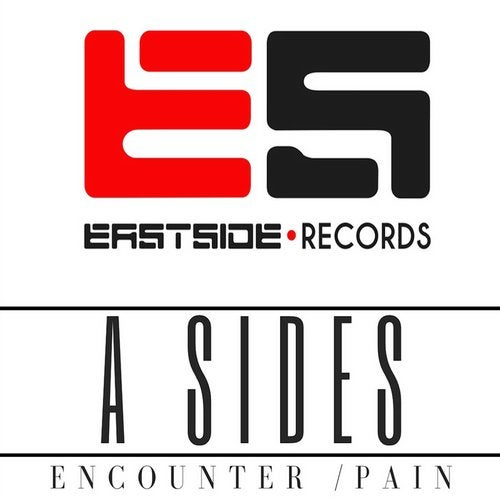 A Sides - Encounter / Pain (EP) 2018