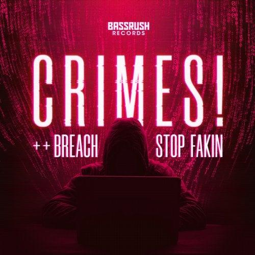Crimes! - Breach / Stop Fakin 2019 [EP]
