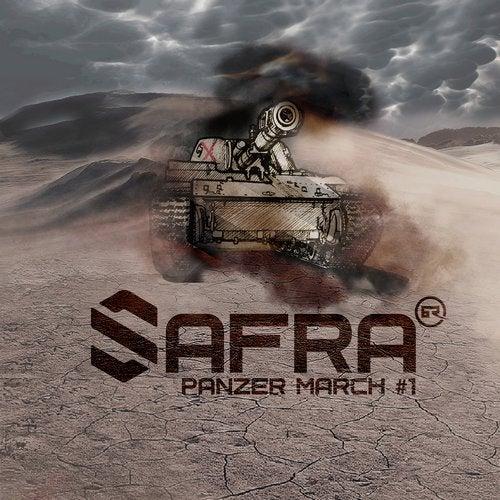 Safra - Panzer March #1 2019 (EP)