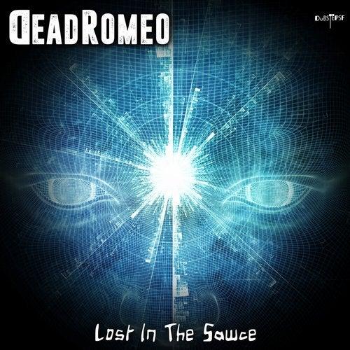 DeadRomeo - Lost in the Sawce [EP] 2019