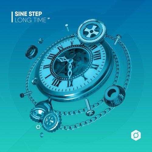 Sine Step - Long Time (EP) 2019