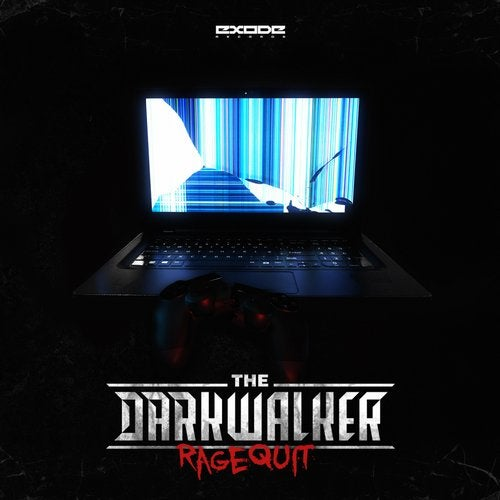 The Darkwalker - Ragequit (EP) 2019