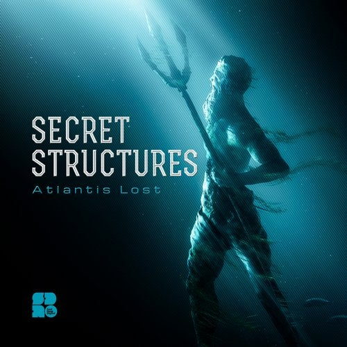 Secret Structures - Atlantis Lost EP