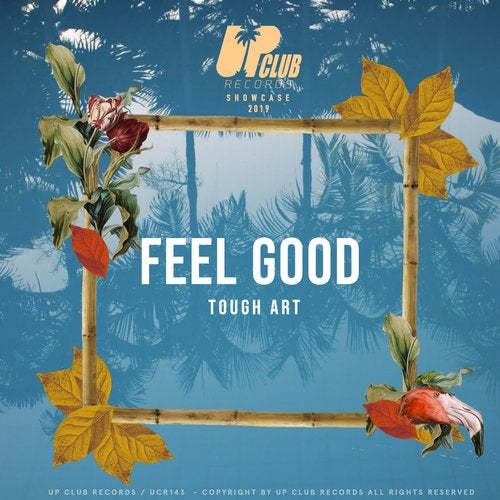 Tough Art - Feel Good (Extended) Zippy | Free Download | MP3