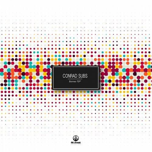 Conrad Subs — Borneo [EP] 2018