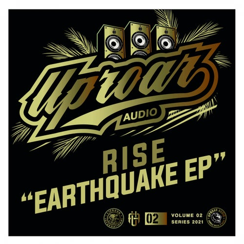 Rise - Earthquake EP [UPROAR02]