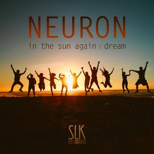 Neuron - In The Sun Again / Dream 2019 (EP)